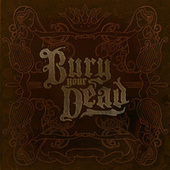 Beauty And The Breakdown by Bury Your Dead