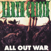 All Out War von Earth Crisis