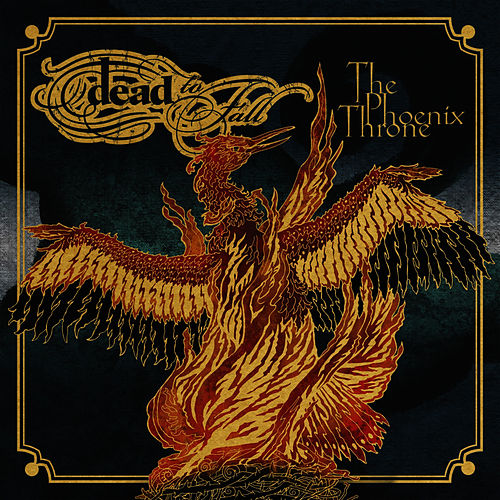 The Phoenix Throne by Dead To Fall