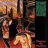 Destroy the Machines by Earth Crisis