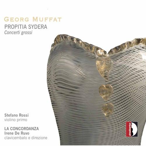 Georg Muffat: Propitia Sydera - Concerti grossi by Stefano Rossi