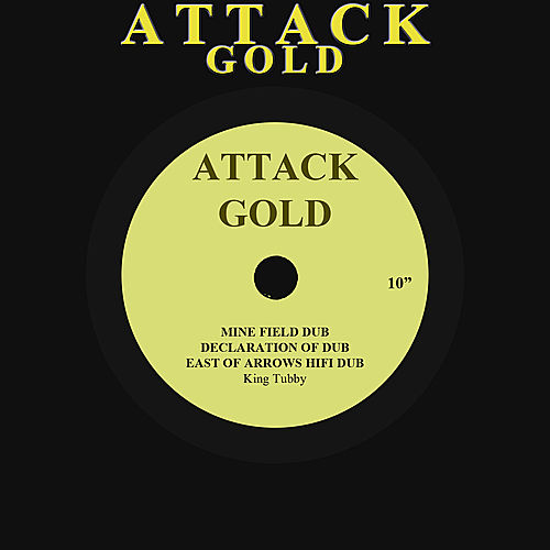 Mine Field Dub / Declaration Of Dub / East Of Arrows Hifi Dub by Various Artists