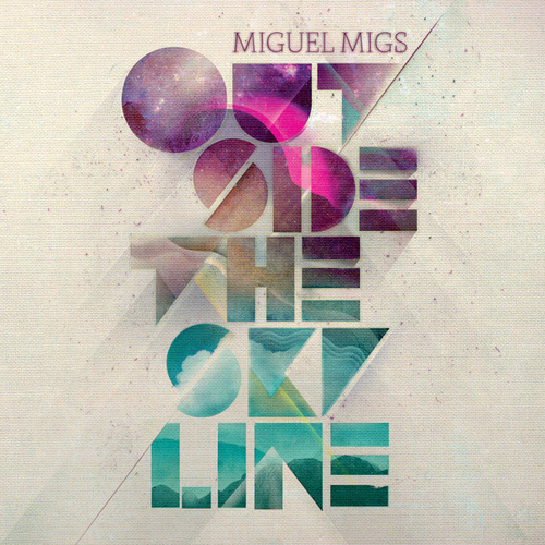 Outside The Skyline by Miguel Migs