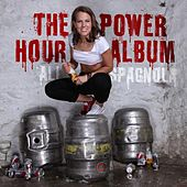 The Power Hour Album by Ali Spagnola