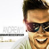 I Want You - Single by Andrew Allen