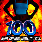 100 Body Moving Workout Hits! by Cardio Workout Crew