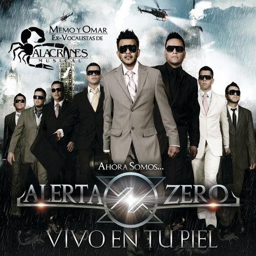 Vivo En Tu Piel by Alerta Zero