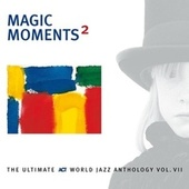 Magic Moments 2 by Various Artists