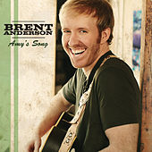 Amy's Song by Brent Anderson (Country)
