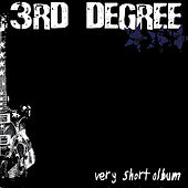 Very Short Album by The 3rd Degree