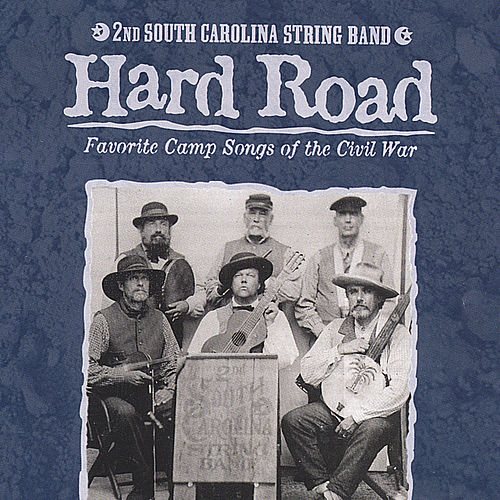 Hard Road by 2nd South Carolina String Band