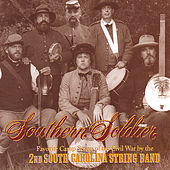 Southern Soldier by 2nd South Carolina String Band