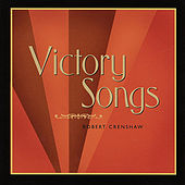 Victory Songs by Robert Crenshaw