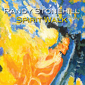 Spirit Walk by Randy Stonehill