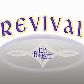 Revival by D.B. Bryant Band
