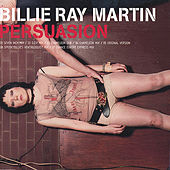 Persuasion by Billie Ray Martin
