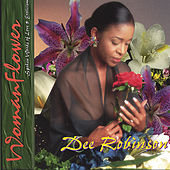 WomanFlower by Dee Robinson