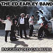 Raggedy Old Car Blues by Ed Earley Band