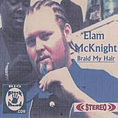 Braid My Hair by Elam McKnight