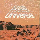 Coyote Poets of the Universe by Coyote Poets of the Universe