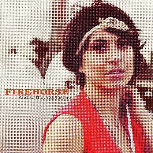 And So They Ran Faster... by Firehorse