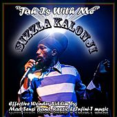 Jah Is With Me (Effective Wonder Riddim By Mad Sensi Band, Raszic & Infini-T Music) - Single by Sizzla