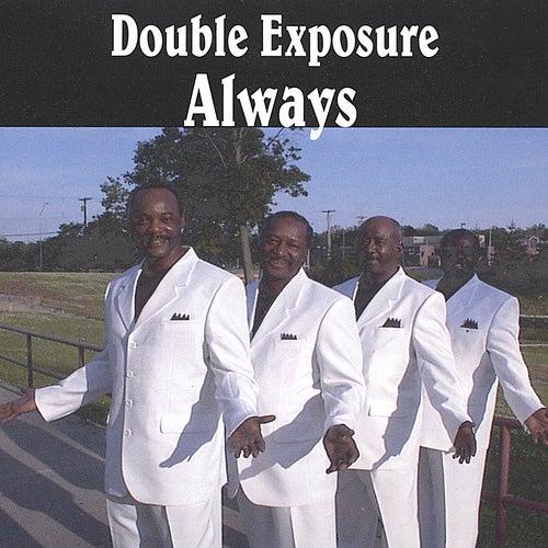 Always by Double Exposure