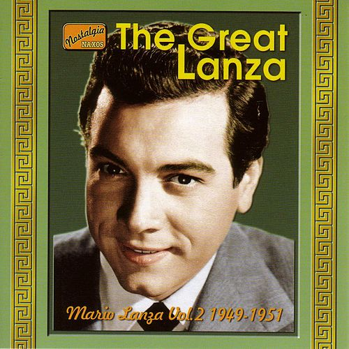 Lanza, Mario: The Great Lanza (1949-1951) by Mario Lanza