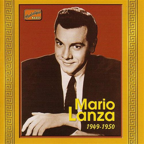 Lanza, Mario: Mario Lanza (1949-1950) by Various Artists