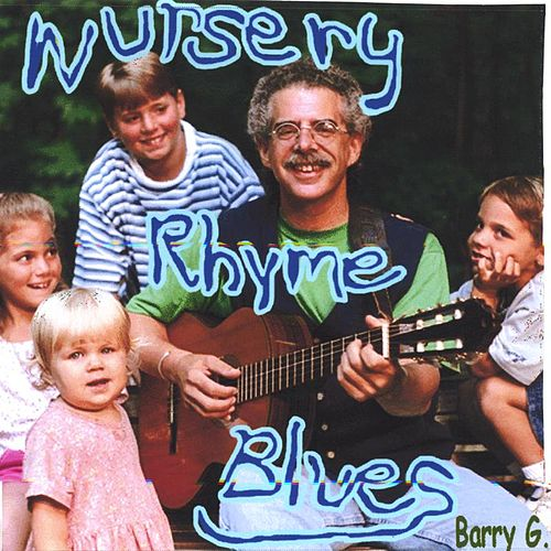 Nursery Rhyme Blues by Barry Goldstein