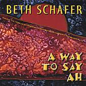 A Way to Say Ah by Beth Schafer