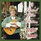 A Classical Guitar Christmas by Charles Hammer