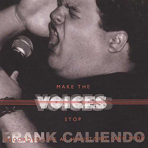 Make the Voices Stop -- The FrankCaliendo.com CD by Frank Caliendo