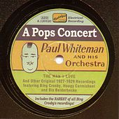 Whiteman, Paul: A Pops Concert (1927-1929) by Various Artists