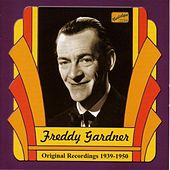 Gardner, Freddy: Freddy Gardner (1939-1950) by Various Artists