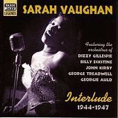 Vaughan, Sarah: Interlude (1944-1947) by Sarah Vaughan