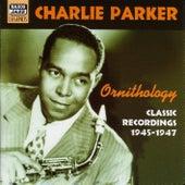 Parker, Charlie: Ornithology (1945-1947) by Charlie Parker