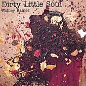 Dirty Little Soul by Ashley Raines