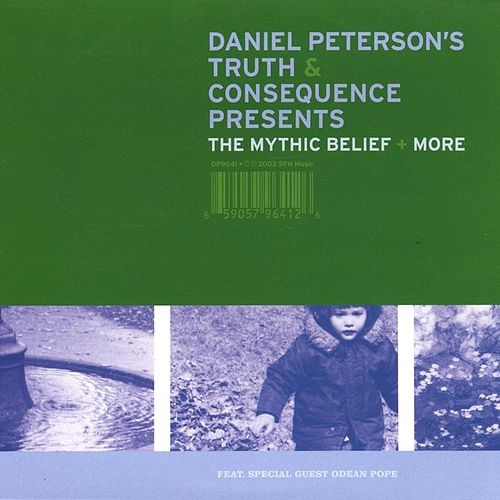 The Mythic Belief by Daniel Peterson