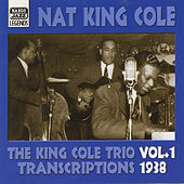 King Cole Trio: Transcriptions, Vol. 1 (1938) by Nat King Cole