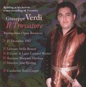 Verdi: Il trovatore (Metropolitan Opera Broadcast) by Jussi Bjorling