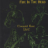 Fire In The Head by Emerald Rose