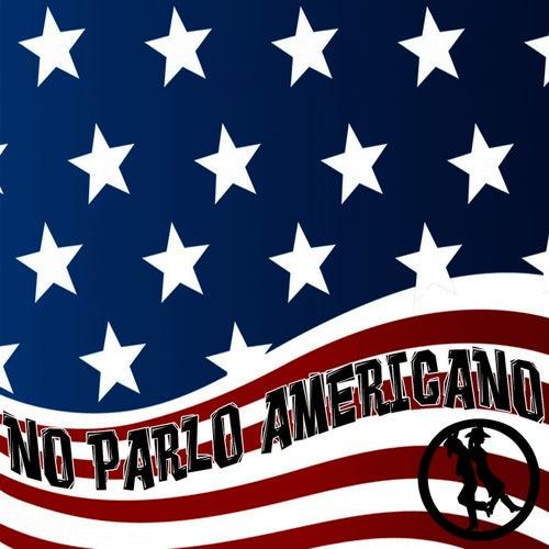 No Parlo Americano by Papa Beat