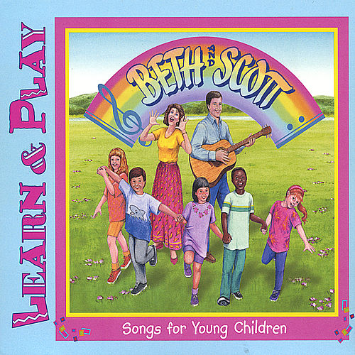 Learn & Play by Beth and Scott