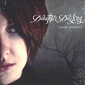 Sweet Shadows by Daughter Darling