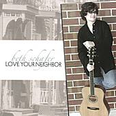 Love Your Neighbor by Beth Schafer