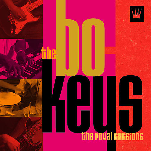 The Royal Sessions by The Bo-Keys