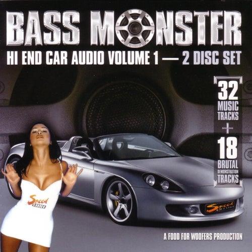 Bass Monster: Hi End Car Audio Vol. 1 by Various Artists