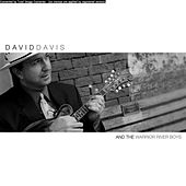 David Davis & The Warrior River Boys by David Davis & The Warrior...
