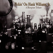 Pickin' On Hank Williams Jr.: A Bluegrass Tribute by Pickin' On